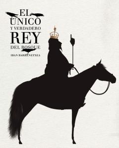 El_u_nico_y_verdadero_rey_del_bosque