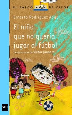 El niño que no quería jugar al futbol