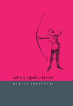 Entre la espada y la rosa