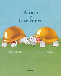 Arturo y Clementina, Kalandraka.