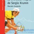 La bicicleta mágica de Sergio Krumm, SM,2013.