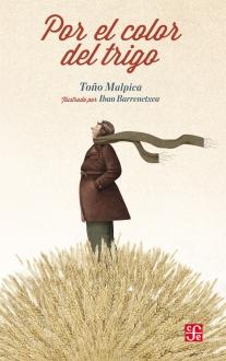 Malpica_Por el color del trigo_Forro.indd