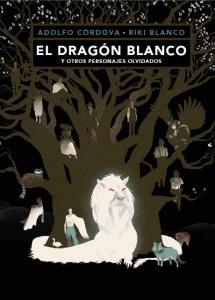 el-dragon-blanco-y-otros-personajes-olvidados-portada-final