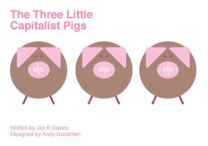 Three-Little-Capitalist- Andy Goodman