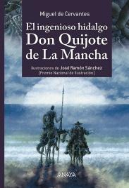 El ingenioso hidalgo Don Quijote de La Mancha, Miguel de Cervantes, Anaya.