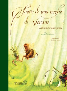 Sueño de una noche de verano, William Shakespeare, El Naranjo.