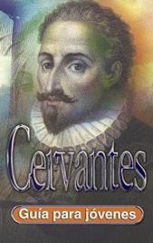 Cervantes. Guía para jóvenes.