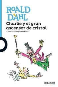 roald dahl_charlie_ascensor_de_cristal.indd