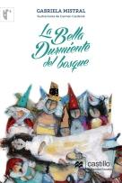 La bella durmiente del bosque, Ediciones Castillo, 2015.