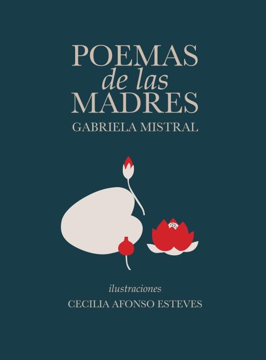 Poemas de las madres, Quilombo Ediciones, 2015.