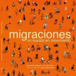migraciones un mundo en movimiento