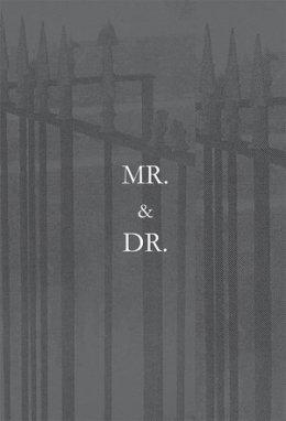 Mr. & Dr.
