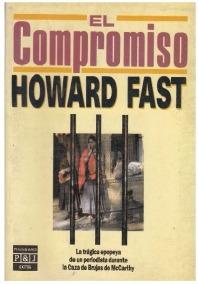El compromiso de Howard Fast