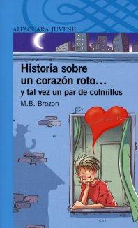 Historia sobre un corazón roto