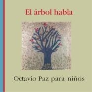 El árbol habla octavio paz