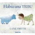 Había una tribu; LaneSmith