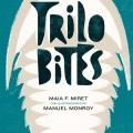 Trilobites; Maia F. Miret; ManuelMonroy