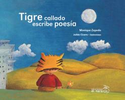 Tigre callado escribe poesía