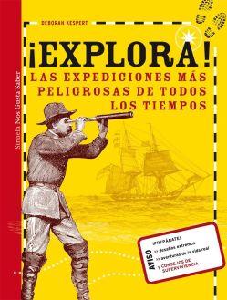 Explora las expediciones más peligrosas