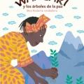 Wangari y los árboles de lapaz