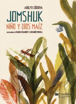 Jomshuk. Niños y dios maíz