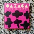 Oaxaca libro desueños