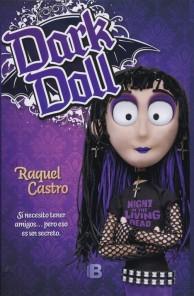 Dark Doll Raquel Castro