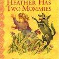 Heather has twomommies