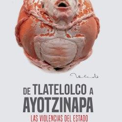 De Tlatelolco a Ayotzinapa