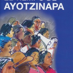 El tiempo de Ayotzinapa