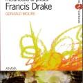 Yo que mate de melancolia al pirata FrancisDrake