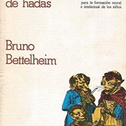 Bruno Bettelheim Psiconalisis